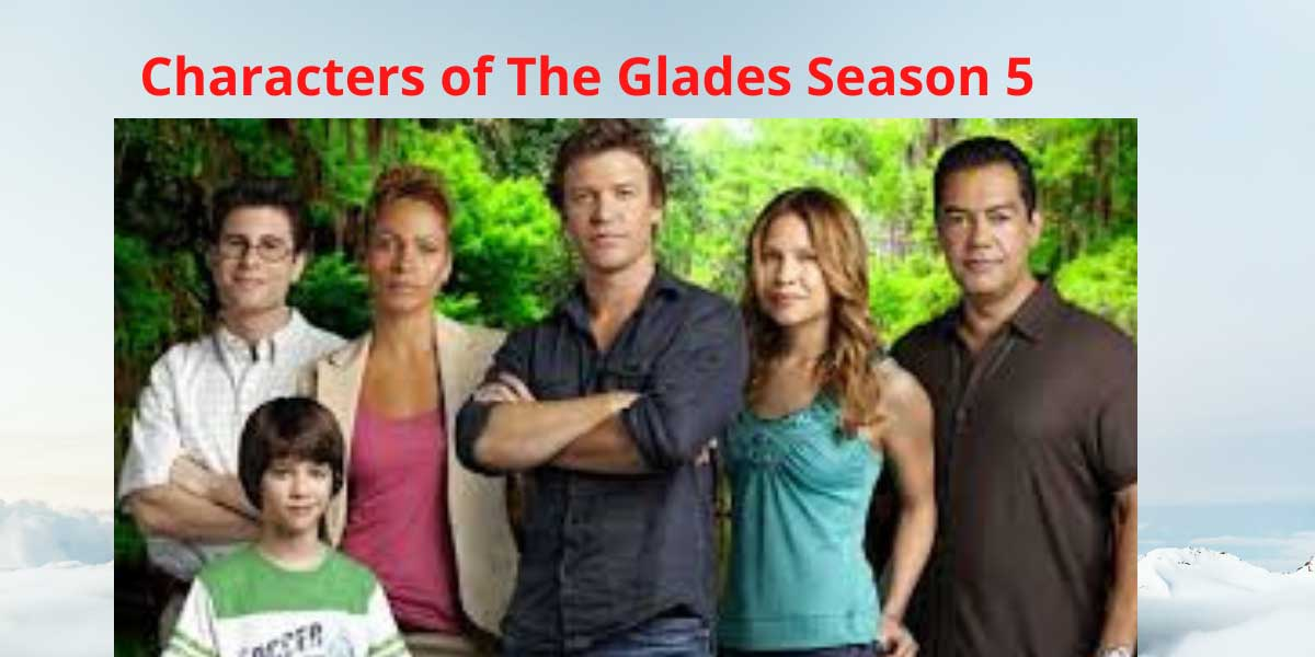 Characters-of-The-Glades-Sesaon-5-(1).jpg