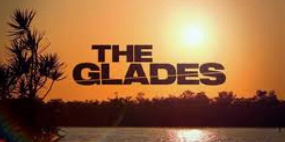 overview-of-The-Glades-Season-5.jpg