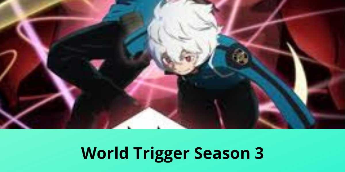 World-Trigger-Season-3.jpg