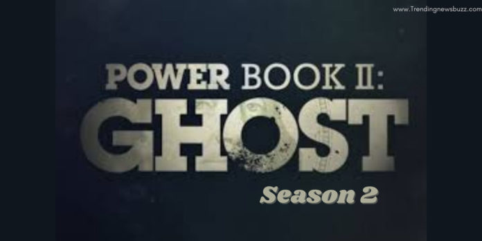 Power Book II: Ghost Season 2