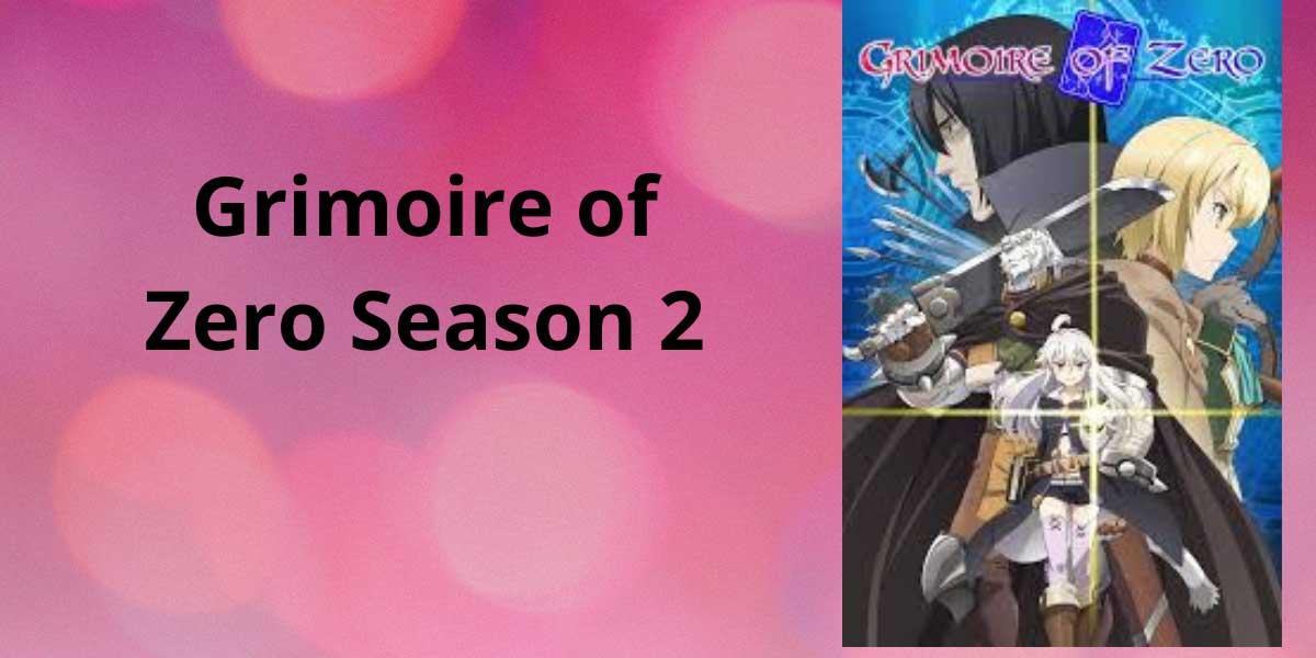 Grimoire-of-Zero-Season-2-(1).jpg