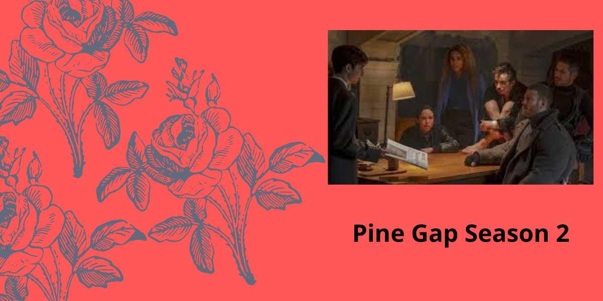 Pine-Gap-Season-2.jpg