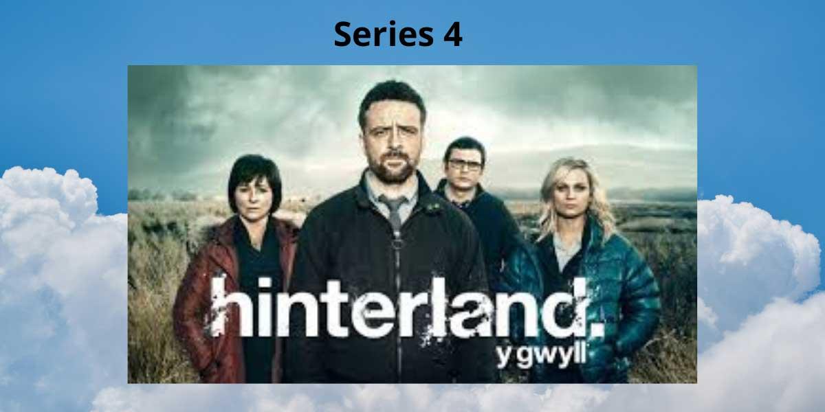 Hinterland Series 4