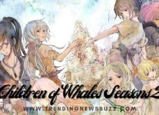Children of Whales Seasons 2