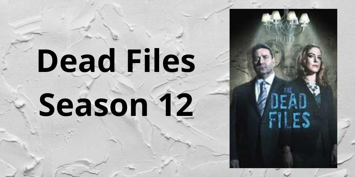 Dead-Files-Season-12-(1).jpg