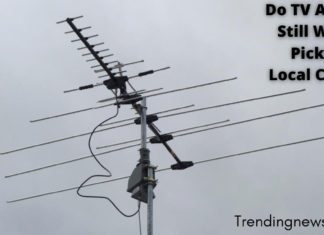 Do TV Antennas Still Work for Picking Up Local Channels?