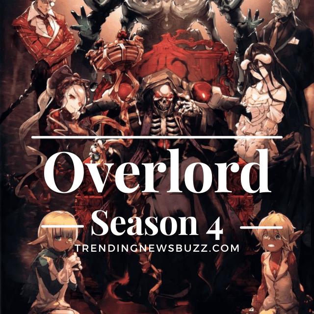 OverLord Season 4: Release Date