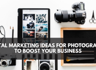 7 Digital Marketing Ideas for Photographers to Boost Your Business